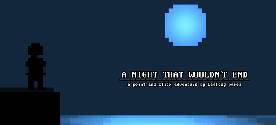 a night that wouldn't end by leafdog games